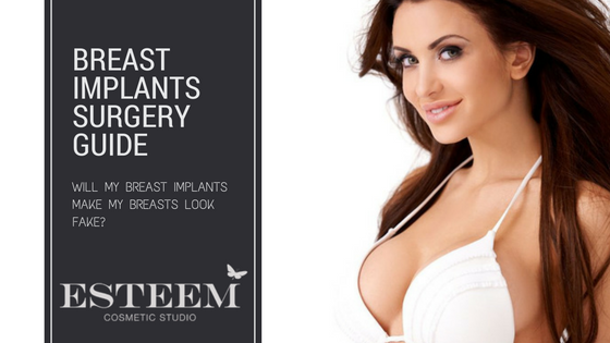 Will My Breast Implants Make My Breasts Look Fake?