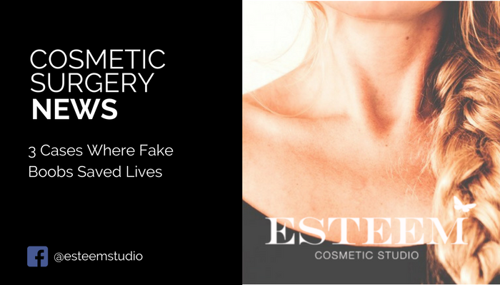 faked-boobs-saved-lives-esteem-cosmetic-studio