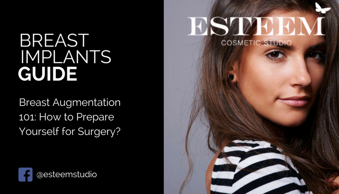 breast-augmentation-preparation-esteem-cosmetic-studio-blog