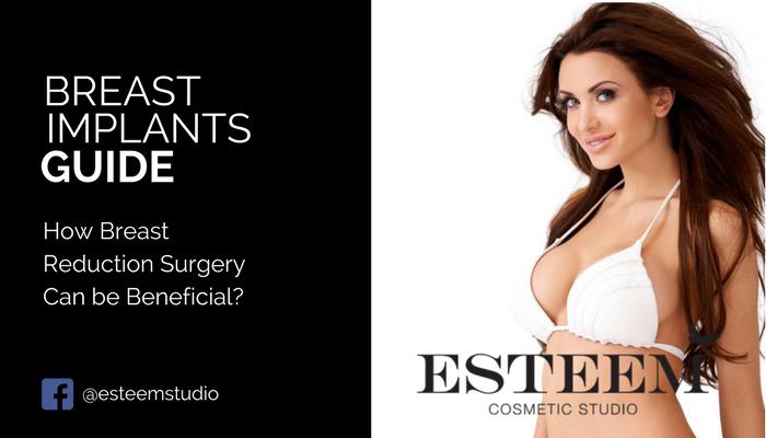 breast-reduction-benefits-esteem-cosmetic-studio