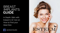 In Depth: Q&A with Esteem's Dr Van on How to Find your Ideal Size