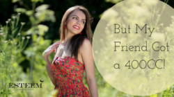 Breast Augmentation: But My Friend Got a 400CC!