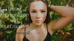 Breast Augmentation and Your Emotions